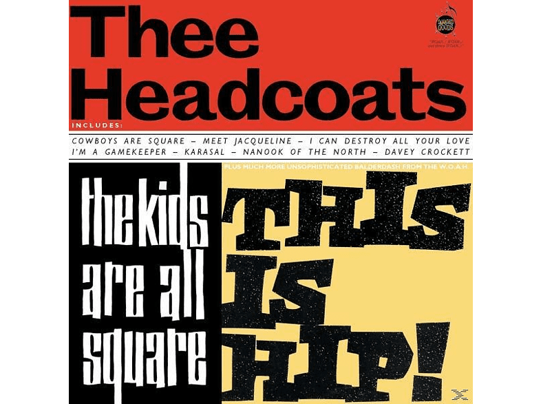 Thee Headcoats - The Kids Are All Square-This Is Hip [Vinyl]