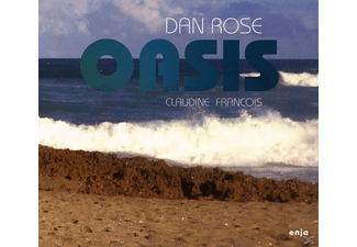 Dan Rose - Oasis (Feat. Claudine Francois) - (CD)
