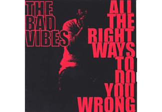 The Bad Vibes - All The Right Ways To Do You Wrong [CD]
