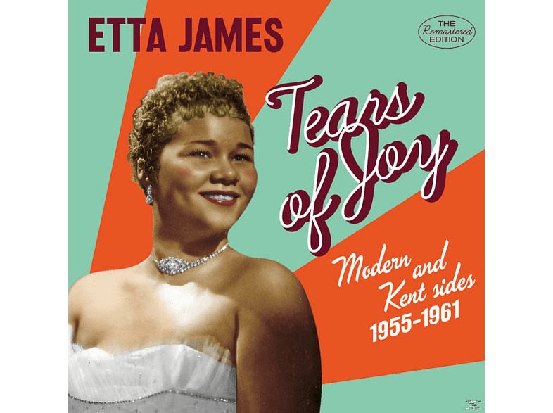 James Etta - Tears Of Joy/Modern & Kent Sides,1955-1961 [CD]