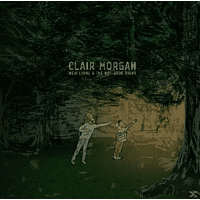 Clair Morgan - New Lions And The Not-Good Night [Vinyl]