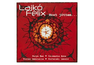 Lajkó Félix - Most jöttem... (CD)