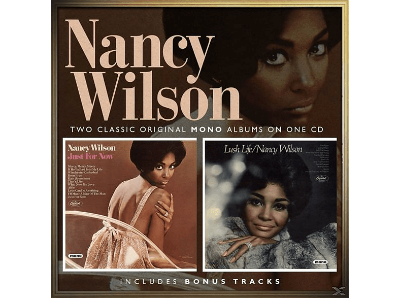 Nancy Wilson - Just For Now/Lush Life [CD]