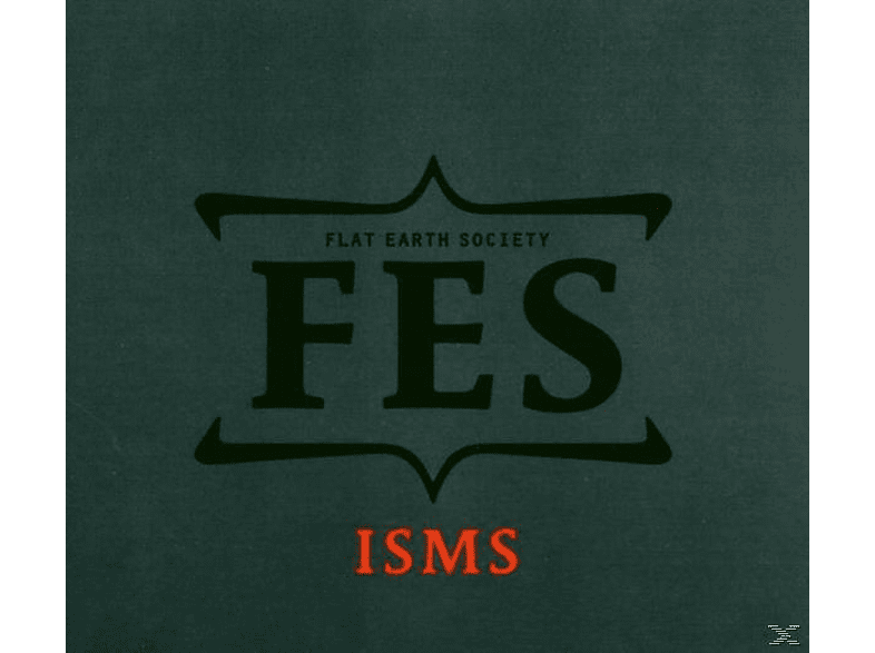 Flat Earth Society - Isms [CD]