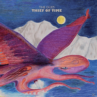 The Dues - Thief Of Time [CD]