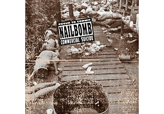 Nailbomb - Proud To Commit Commercial Suicide - (Vinyl)