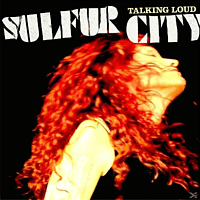 Sulfur City - Talking Loud [Vinyl]