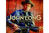John Long - Stand Your Ground [CD]