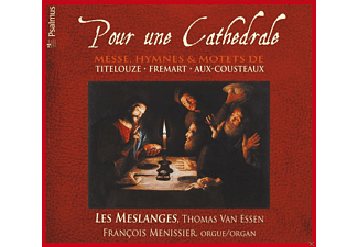 Thomas Van Essen, Francois Menissier, Les Meslanges - Pour Une Cathedrale - (CD)