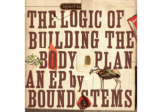 Bound Stems - The Logic Of Buildng The Body Plan - (CD)