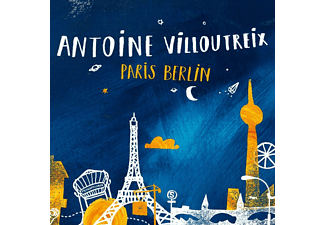Antoine Villoutreix - Paris Berlin - (CD)