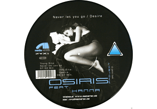 O.S.I.R.I.S. Project, Hanna - Never Let You Go / Desire - (Vinyl)