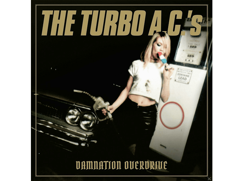 The Turbo A.c.'s - Damnation Overdrive-20th Anniversary Edition [CD]