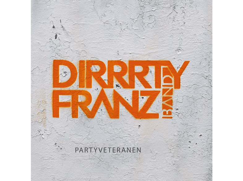 Dirrrty Franz Band - Partyveteranen [CD]