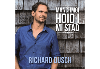 Richard Dusch - Manchmoi hoid i mi Stad - (CD)