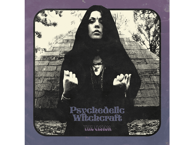 Psychedelic Witchcraft - The Vision [CD]
