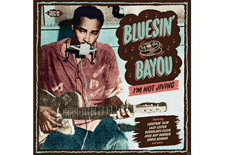 VARIOUS - Bluesin By The Bayou-Im Not Jiving - (CD)