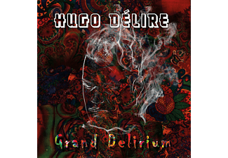 Hugo Délire - Grand Delirium - (CD)
