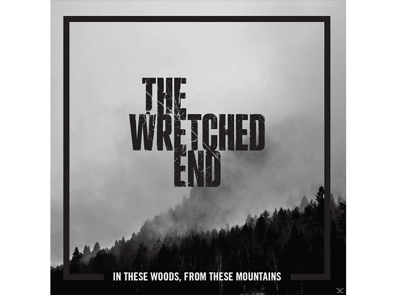 Wretched End - In These Woods, From These Mountains [CD]
