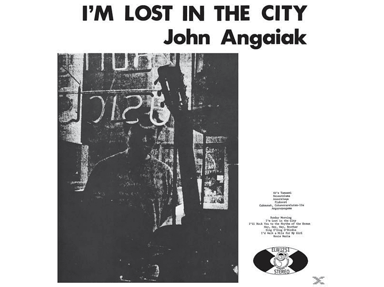 John Angaiak - I'm Lost In The City [Vinyl]