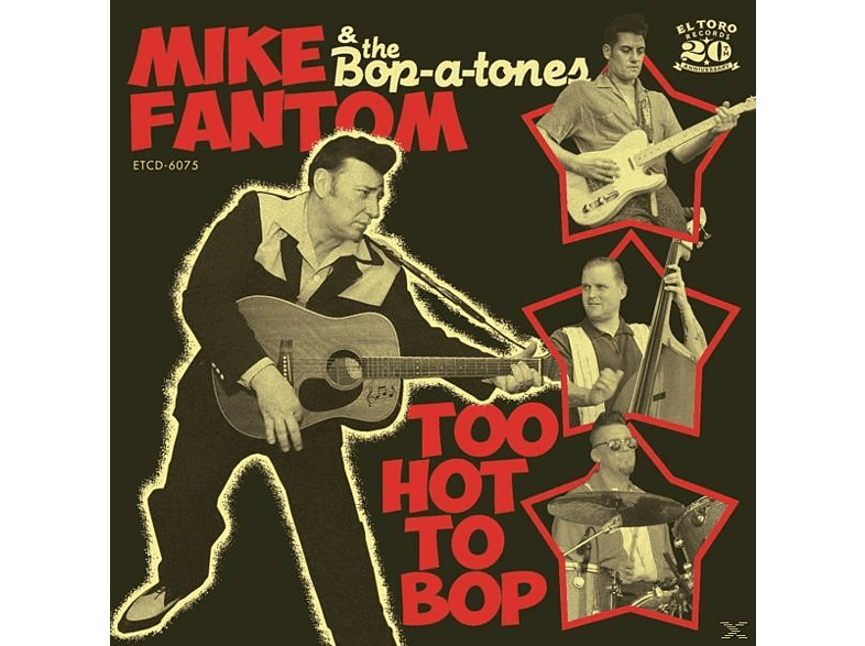 Mike Fantom & The Bop-a-tones - Too Hot To Bop [CD]