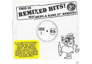 Mashups, VARIOUS - This Is Remixed Hits Mashups & Rare 12'' Remixes - (CD)
