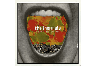 The Thermals - I Don't Believe You - (Vinyl)