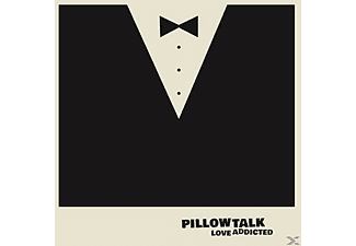 Pillow Talk - Love Addicted - (Vinyl)