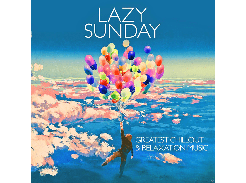 VARIOUS - Lazy Sunday - Greatest Chillout & Relaxation Music [CD]