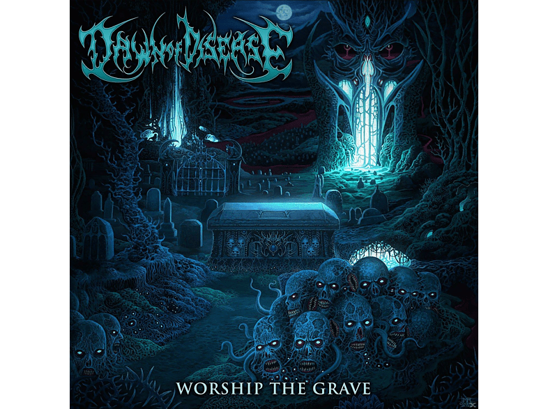Dawn Of Disease - Worship The Grave [CD]