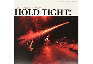 Hold Tight - Can't Take This Away - (LP + Download)