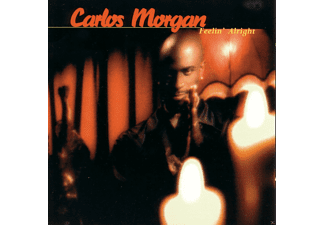 Carlos Morgan - Feelin Alright - (CD)