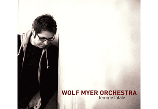 Wolf Orchestra Myer - Femme Fatal - (CD)