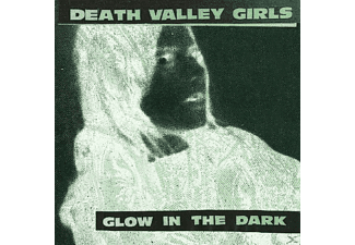Death Valley Girls - Glow In The Dark - (Vinyl)