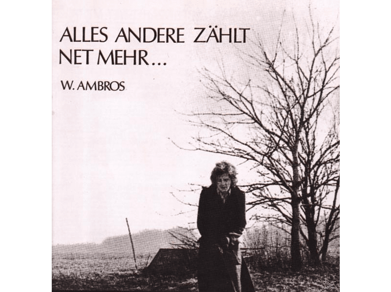 Wolfgang Ambros - Alles Andere Zählt Net Mehr [CD]