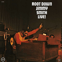 Jimmy Smith - Root Down: Jimmy Smith Live! (Back To Black) [Vinyl]