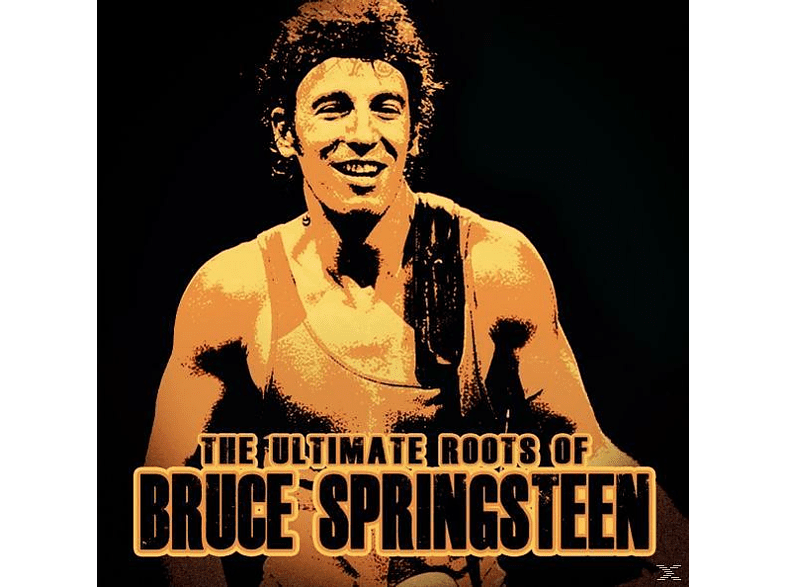 Bruce Springsteen - The Ultimate Roots of [CD]