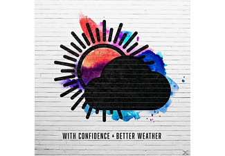 With Confidence - Better Weather - (CD)