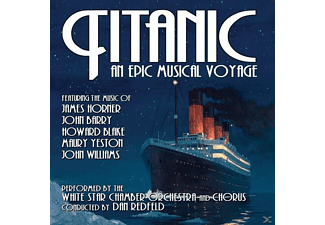 White Star Chamber Orches - Titanic: An Epic Musical Voyage - (CD)
