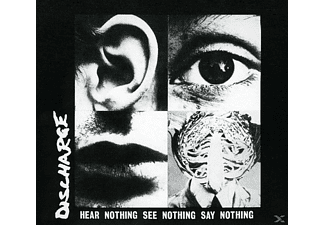 Discharge - Hear Nothing See Nothing Say Nothin [Vinyl]