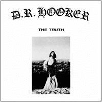 D.R.Hooker - The Truth [CD]