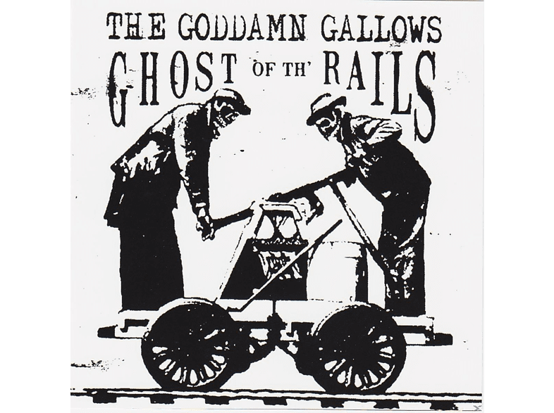 The Goddamn Gallows - Ghost Of The Rails [CD]