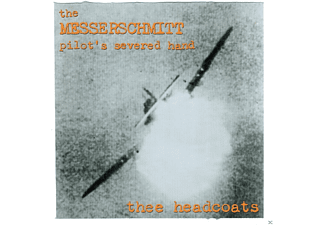 Thee Headcoats - The Messerschmitt Pilot's Severed Hand - (Vinyl)