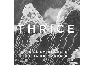 Thrice - To Be Everywhere Is To Be Nowhere - (CD)