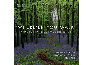 Mary  Bevan, The Choir And Orchestra of Classical Opera, Allan Clayton - Where'er You Walk - Tenorarien - (CD)
