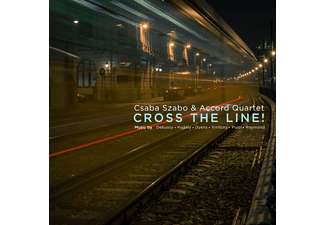 Csaba Szabó and Accord Quartet - Cross The Line! (CD)