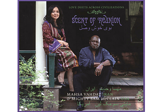 Vahdat, Mahsa & McClain, Mighty Sam - Scent Of Reunion - (CD)