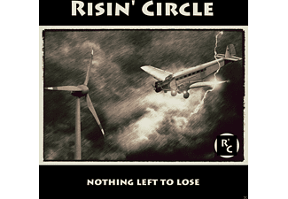 Risin' Circle - Nothing Left To Lose - (CD)