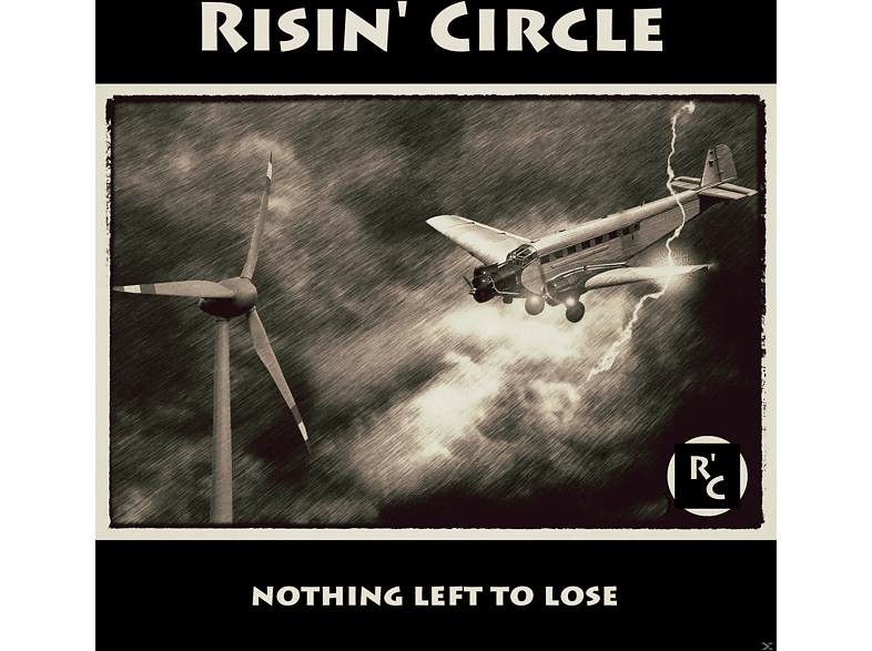 Risin' Circle - Nothing Left To Lose [CD]