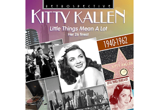 Kitty Kallen - Little Things Mean A Lot - (CD)